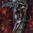 INCANTATION - Onward To Golgotha - CD+DVD