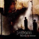 SAYYADINA - Mourning The Unknown - CD