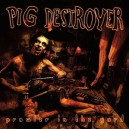 PIG DESTROYER - Prowler In The Yard - 2CD