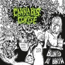 CANNABIS CORPSE - Blunted At Birth - CD