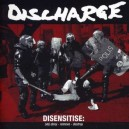 DISCHARGE - Disensitise: (Vb) Deny - Remove - Destroy - CD