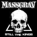 MASSGRAV  Still The Kings - CD