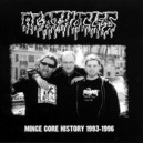 AGATHOCLES - Mince Core History 1993-1996 - CD