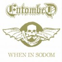 ENTOMBED - When in Sodom - CD