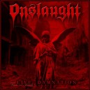 ONSLAUGHT - Live Damnation - CD/DVD (Dual disc)